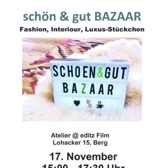 Schön & gut Bazaar – die zweite!