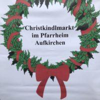 Christkindlmarkt 2019 im Pfarrheim Aufkirchen